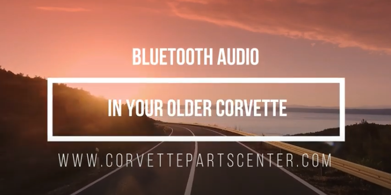 Bluetooth Audio in your older Corvette