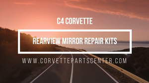 C4 Corvette Rear View Mirror Repair Kit