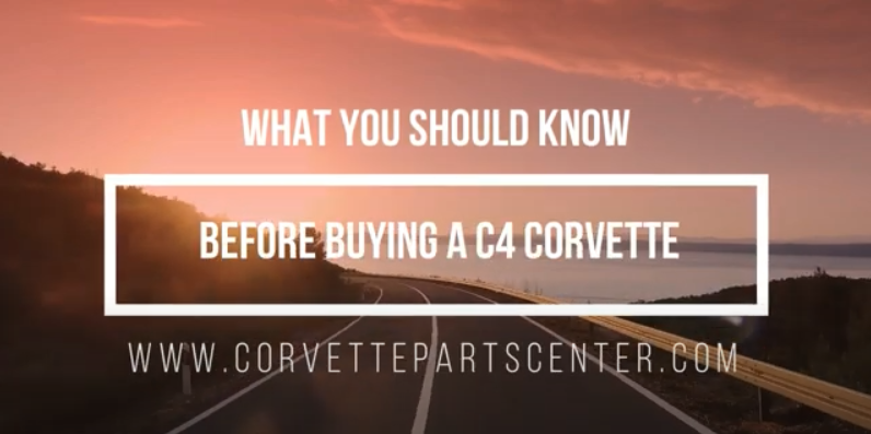 What you need to know BEFORE you buy a C4 Corvette