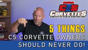 5 Things a C5 Corvette Owner Should Never Do