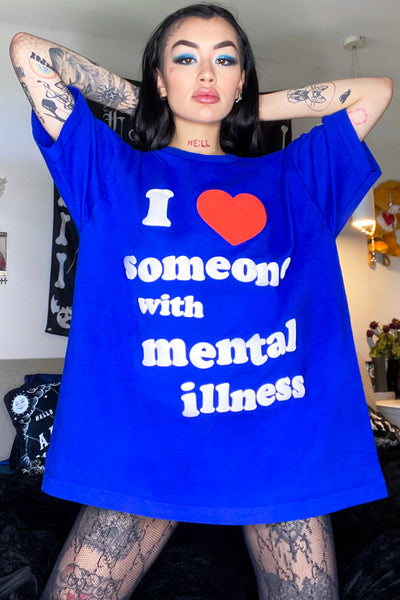Mental Illness Tee