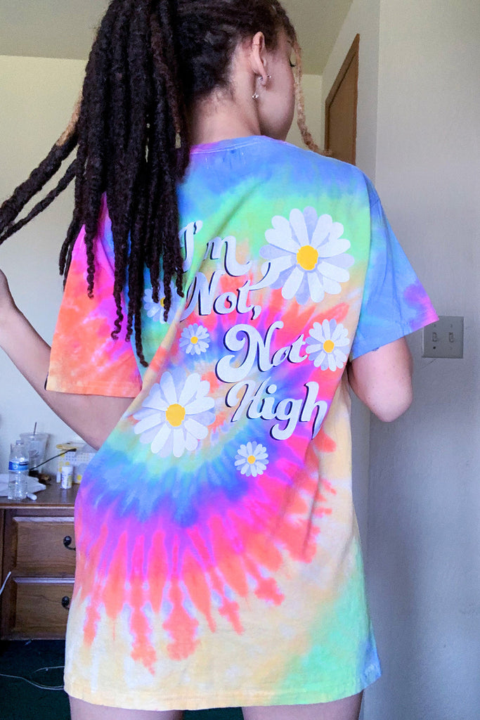 Not High Tie Dye Tee
