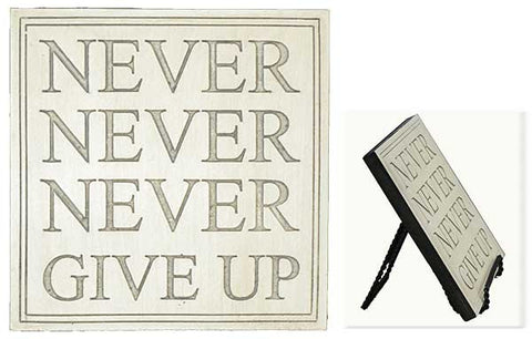 NEVER Never Never Plaque <BR> 7H x 7W x .5D