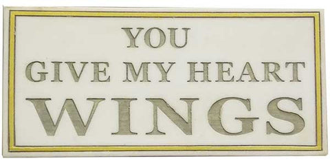 Mini You Give My Heart Wings <BR> 3.625H x 7.75W x .5D