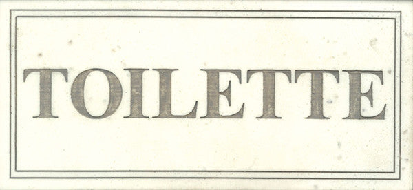 Plaque/Sign: Toilette<BR>3.5H 7.75W 0.25D