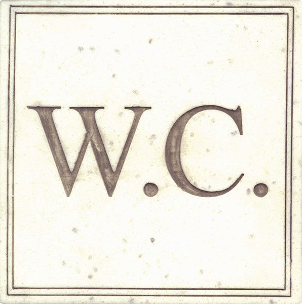 Plaque/Sign: W.C. (Water Closet)<BR><BR>5.25H 5.25W 0.25D