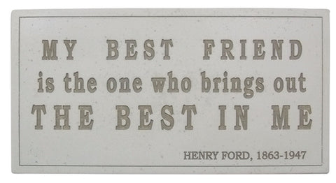 Plaque: My Best Friend<BR><BR>3.5H 7.75W .5D