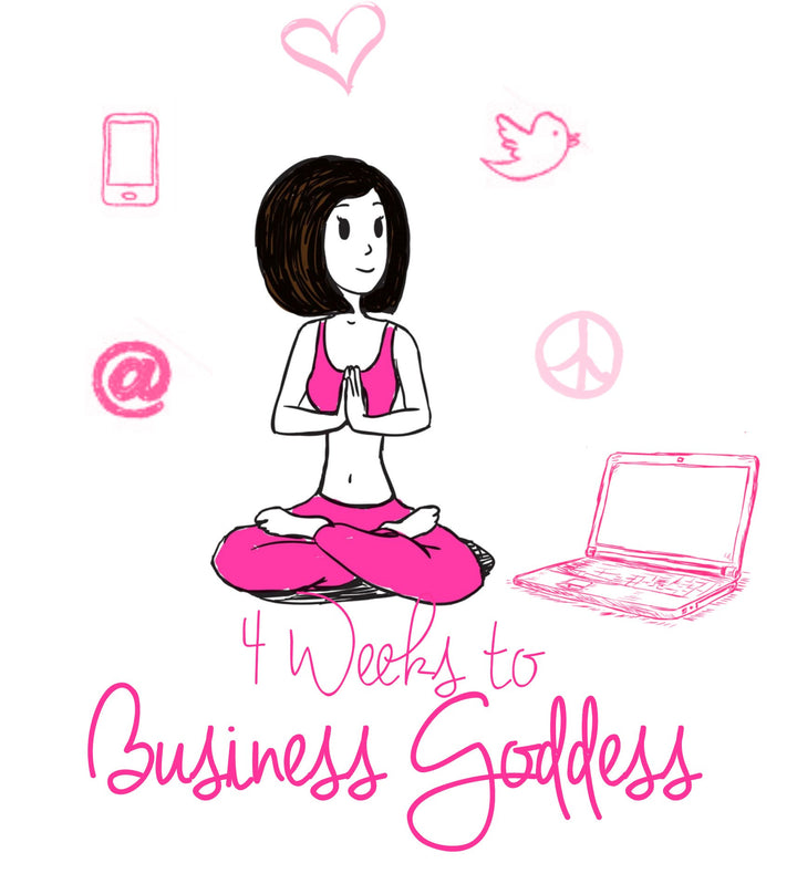 4 Weeks to Business Goddess - PeaceLoveYogaShop, YogaBellies, PeaceLoveYogaMat, PeaceLoveYogaBellies, Cherylyogabelle