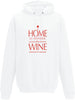 Home is where the wine is Adults Hoodie