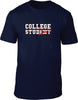College Stud (ent) Mens T-Shirt