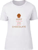 Keep Calm and Eat Chocolate Ladies T-Shirt