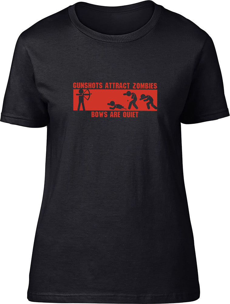 Gunshots attract Zombies Ladies T-Shirt