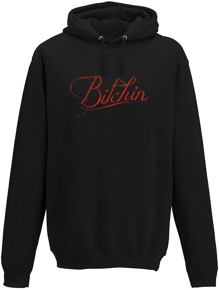 Bitchin Adults Hoodie