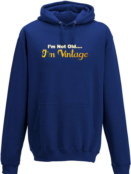 I'm not old I'm vintage Adults Hoodie