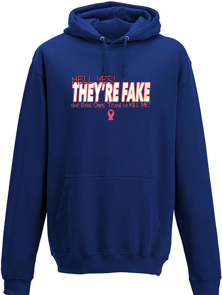 Hell yes they're fake Adults Hoodie