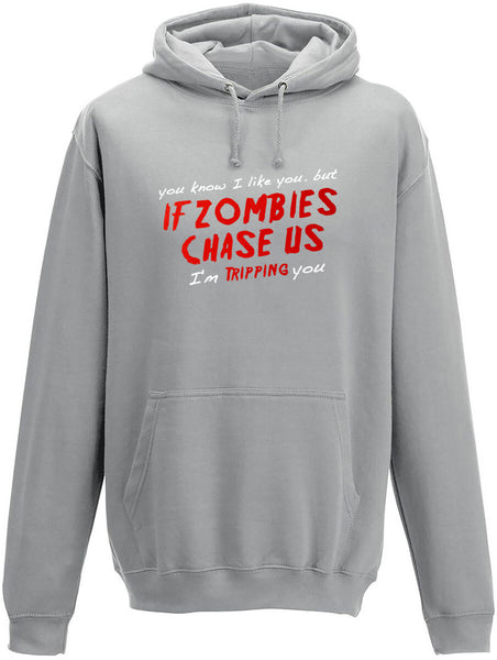 If Zombies Chase us I'm tripping you Adults Hoodie