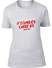 If Zombies Chase us I'm tripping you Ladies T-Shirt