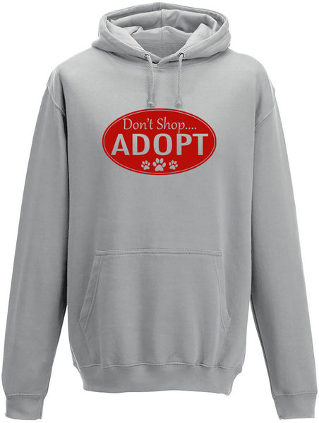Don't shop Adopt Adults Hoodie