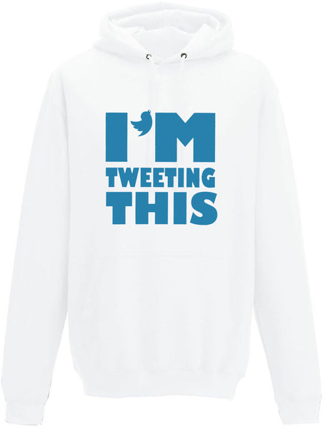 I'm tweeting this Adults Hoodie