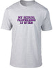 My Sexual Preference Is Often Mens T-Shirt