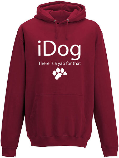 iDog There is a yap for that Adults Hoodie