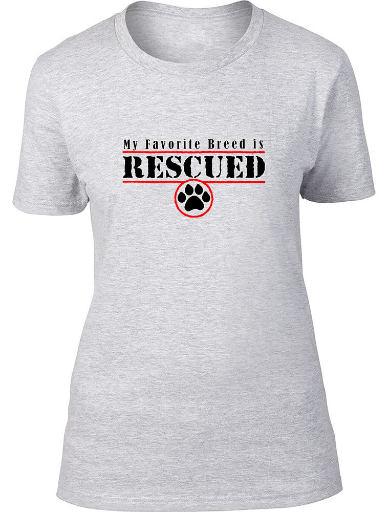 My favourite breed is rescued Ladies T-Shirt