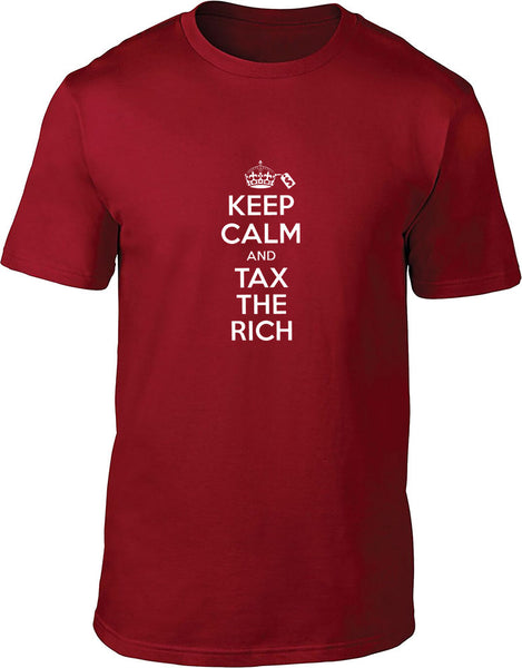 Keep Calm and Tax the Rich Mens T-Shirt