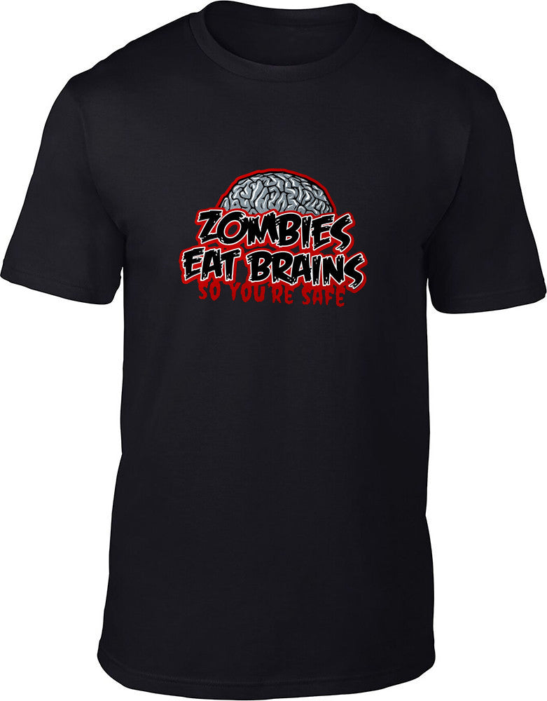 Zombies Eat Brains So You're Safe Mens T-Shirt
