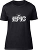 EPIC Ladies T-Shirt