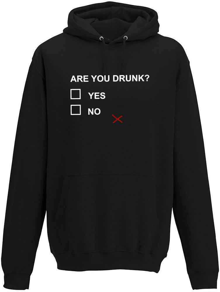Are you drunk Adults Hoodie