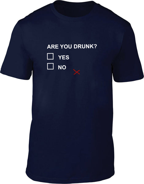 Are you drunk Mens T-Shirt