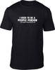 I used to be a people person Mens T-Shirt