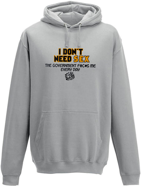 I don't need sex Adults Hoodie
