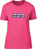 Stop Staring they don't talk Ladies T-Shirt