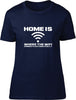 Home is where the WIFI connects Ladies T-Shirt