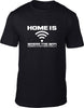 Home is where the WIFI connects Mens T-Shirt