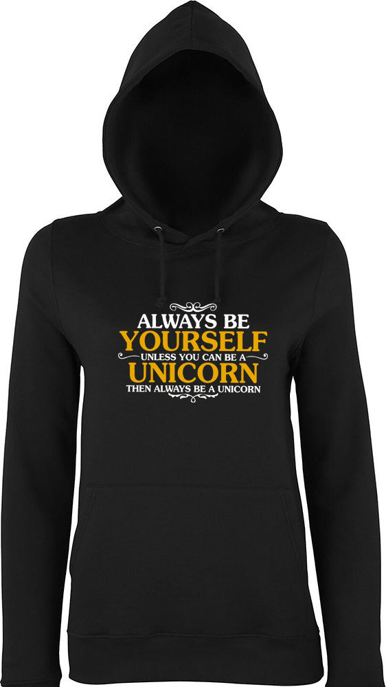 Always be yourself unless you can be a unicorn then be a unicorn Kids Hoodie