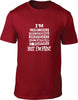 I'm Unreliable Disorganised Inefficient Unmotivated & Immature But I'm Fun Mens T-Shirt