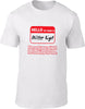 Hello my name is Mister Right Mens T-Shirt
