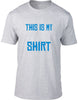 This is my hangover shirt Mens T-Shirt