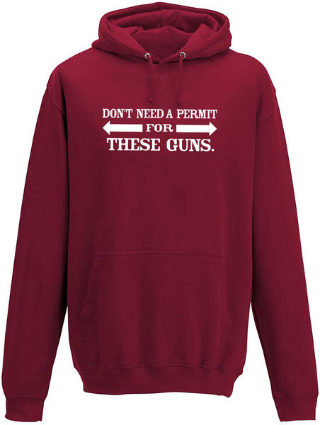 Don't need a permit for these guns Adults Hoodie