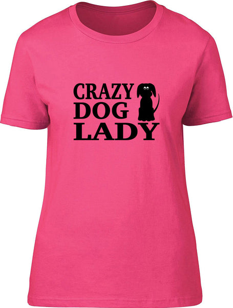 Crazy Dog Lady Ladies T-Shirt
