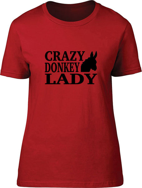Crazy Donkey Lady Ladies T-Shirt