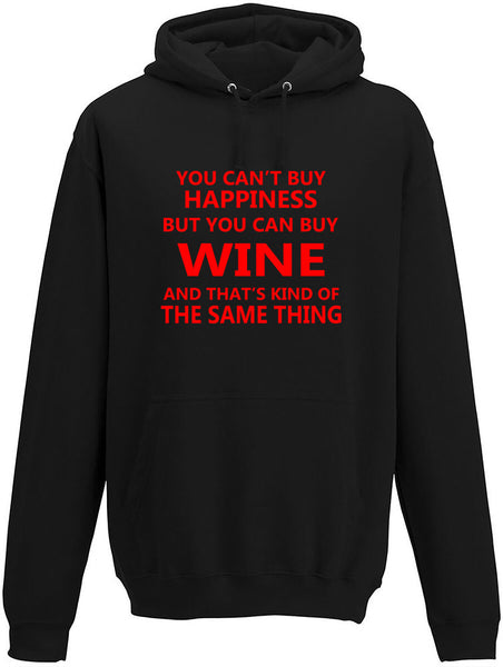 You Cant' Buy Happiness But You Can Buy Wine Adults Hoodie