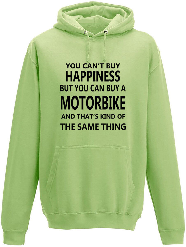 Your Can't Buy Happiness But You Can Buy A Motorbike Adult Hoodie