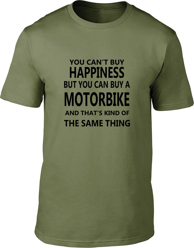 Your Can't Buy Happiness But You Can Buy A Motorbike Mens T Shirt