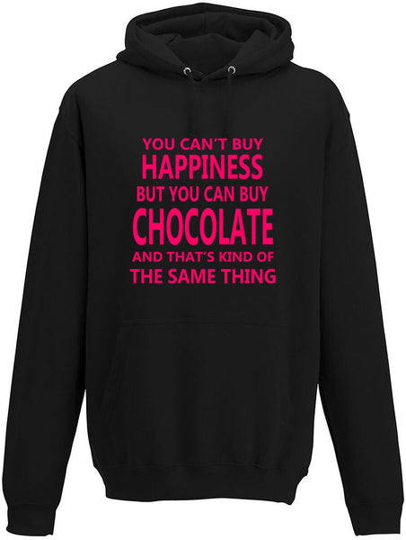 You Cant' Buy Happiness But You Can Buy Chocolate Adults Hoodie