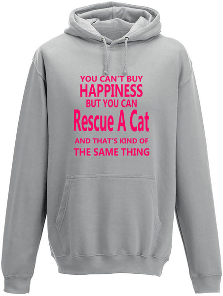 You Cant' Buy Happiness But You Can Rescue A Cat Adults Hoodie