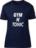 Gym N Tonic Ladies T Shirt