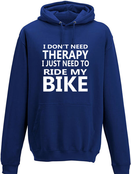 I Don't Need Therapy I Just Need To Ride My Bike Adult Hoodie